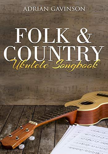 (Folk & Country Ukulele Songbook)