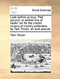 Look Before Ye Loup Part, Tam Thrum, 1170827284