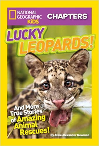 National Geographic Kids Chapters: Lucky Leopards: And More