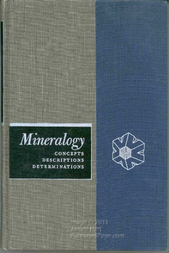 Mineralogy; Concepts, Descriptions, Determinations