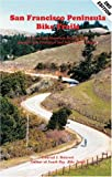 Search : San Francisco Peninsula Bike Trails: 32 Road and Mountain Bike Rides Through San Francisco and San Mateo Counties