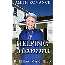Amish Romance: Helping Mammi (Elsie's Story Book 1)