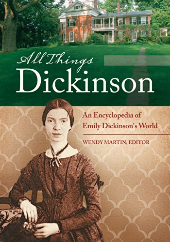 Download All Things Dickinson: An Encyclopedia of Emily Dickinson's World: An Encyclopedia of Emily Dickinson's World Pdf