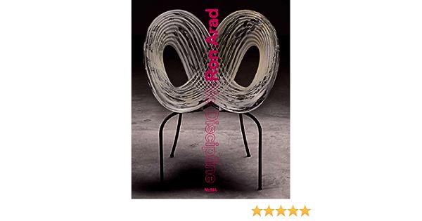 Ron Arad: No Discipline: Amazon.es: Paola Antonelli, Jonathan ...