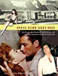Errol Flynn Slept Here: The Flynns, t...