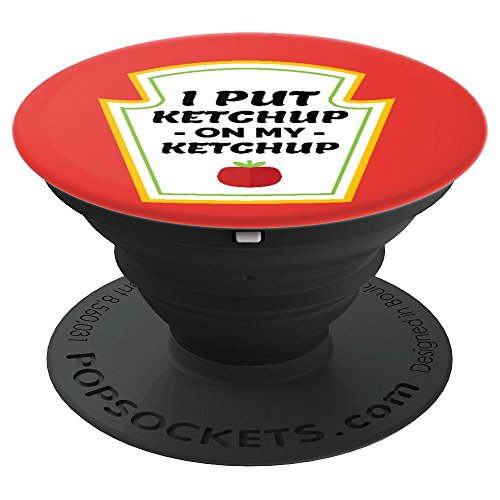 Ketchup Lovers Catsup Tomato Funny Joke Tomatoe - PopSockets Grip and Stand for Phones and Tablets