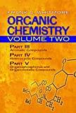 img - for Organic Chemistry, Volume Two: Part III: Aromatic Compounds Part IV: Heterocyclic Compounds Part V: Organophosphorus and Organometallic Compounds (Dover Books on Chemistry) book / textbook / text book