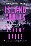 Island of the Dolls: A Novel (World's Scariest Places Book 4)