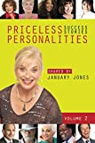 Priceless Personalities: Success Stories Shared by January Jones Vol. 2