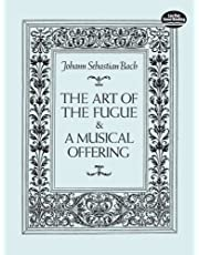 The Art of the Fugue & A Musical Offering