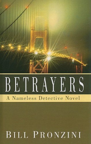 Betrayers (Nameless Detective Mysteries) pdf
