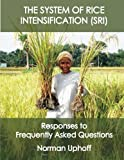img - for The System of Rice Intensification: Frequently Asked Questions in Black and White book / textbook / text book
