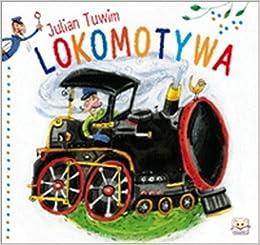 Lokomotywa Amazones Julian Tuwim Libros En Idiomas