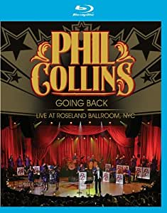 PHIL COLLINS - GOING BACK-LIVE AT ROSELAN [Blu-ray]