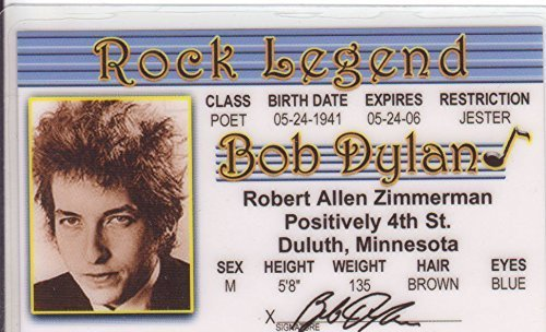(Bob Dylan Novelty Drivers License / Fake I.d. Identification Rock Legend by Signs4Fun)