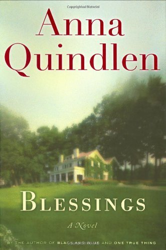 By Anna Quindlen: Blessings
