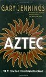 Aztec, Gary Jennings, 0812521463