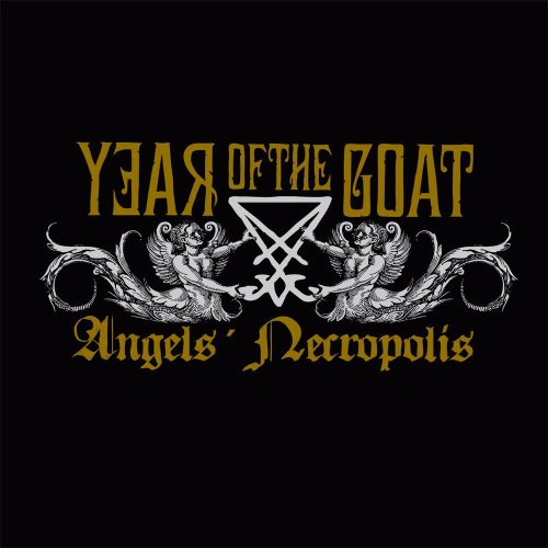 Year Of The Goat: Angel's Necropolis (Audio CD)