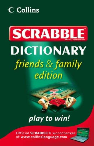 Collins Scrabble Dictionary: Friends and Family Edition: Amazon.es: Libros en idiomas extranjeros