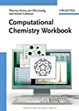 Computational Chemistry, Thomas Heine and Jan-Ole Joswig, 3527324429