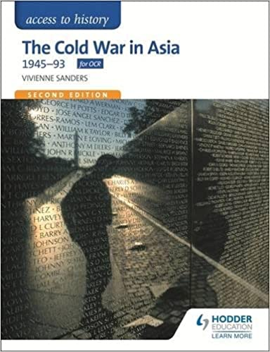 The Cold War in Asia 1945-93 (Access to History)
