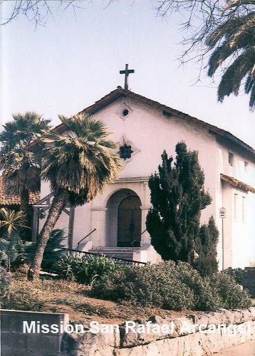 California's Mission San Rafael - Rafael Stores San