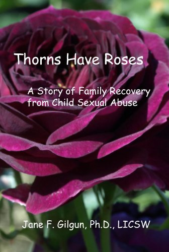 Amazon com: Thorns Have Roses: A Story of Recovery From