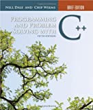 Programming And Problem Solving With C++: Brief Edition
