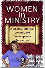 Women in Ministry: A Biblical, Historical, Cultural, and Contemporary Perspective Paperback