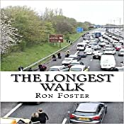 The Longest Walk | Ron Foster