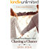 Chasing a Chance: A Small Town Romance Novel (The Queensbay Series Book 4)