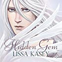 Hidden Gem Audiobook by Lissa Kasey Narrated by Adam McLaughlin