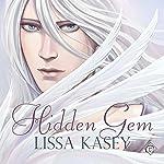 Hidden Gem | Lissa Kasey