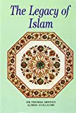 img - for The Legacy of Islam book / textbook / text book
