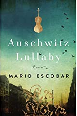 Auschwitz Lullaby: A Novel Paperback