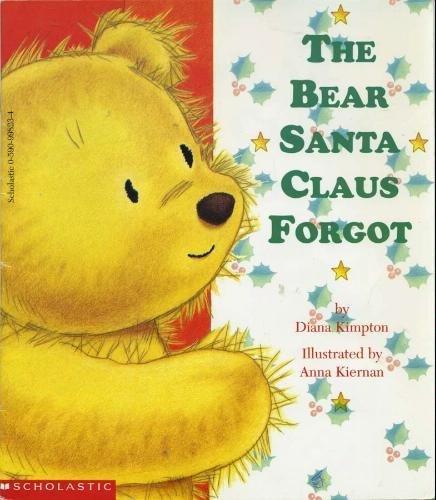 The Bear Santa Claus Forgot Paperback 1994 (The Bear Santa Claus Forgot compare prices)
