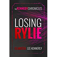The Kennedy Chronicles: Losing Rylie