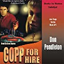 Copp for Hire: Copp Series, Book 1 Audiobook by Don Pendleton Narrated by Gene Engene