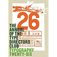 Typography 26: v. 26 (The Annual Of The