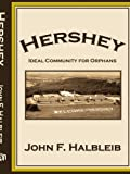 Hershey: Ideal Community for Orphans