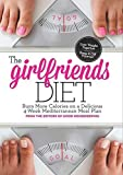 img - for The Girlfriend Diet: Lose Together to Keep It Off Forever! by Deborah Yost (2014-12-30) book / textbook / text book
