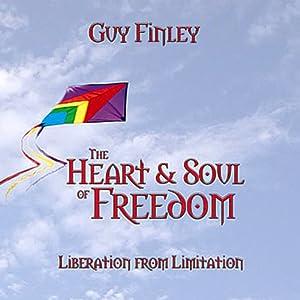 The Heart & Soul of Freedom Speech