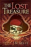 The Lost Treasure, J. M. Kelly, 1484084942