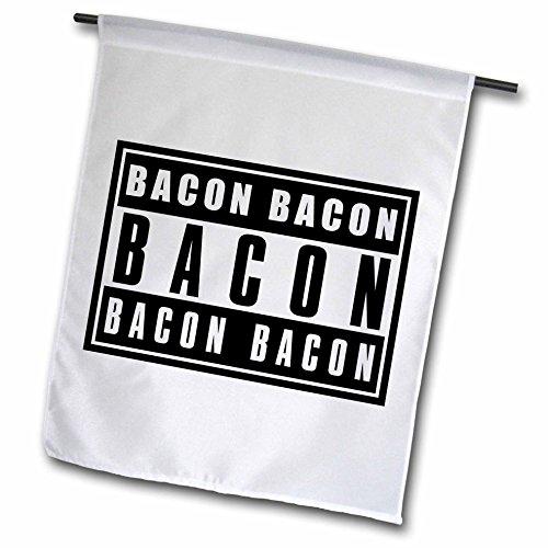 Carsten Reisinger - Illustrations - Word bacon printed on black and white sign - 12 x 18 inch Garden Flag (fl_239668_1)