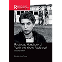 Routledge Handbook of Youth and Young Adulthood (Routledge International Handbooks)