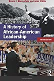 A History of African-American Leadership (Studies In Modern History) 3rd Edition