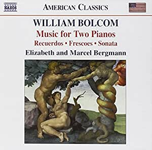 Bolcom: Music for Two Pianos: Recuerdos / Frescoes / Sonata in One Movement