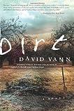 Dirt, David Vann, 0062121073