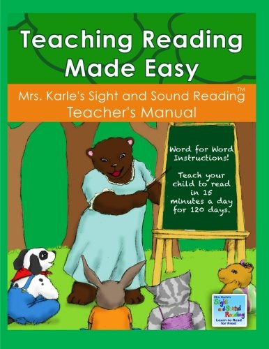 Teaching Reading Made Easy: A Step-by-Step Guide to Help your Child Learn to Read