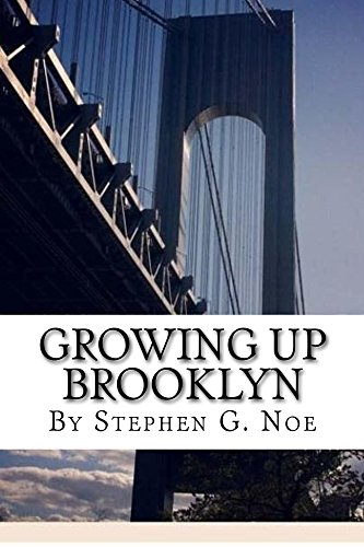 Book: Growing Up Brooklyn by Stephen G. Noe